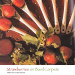 Strawberries on Basil Carpets